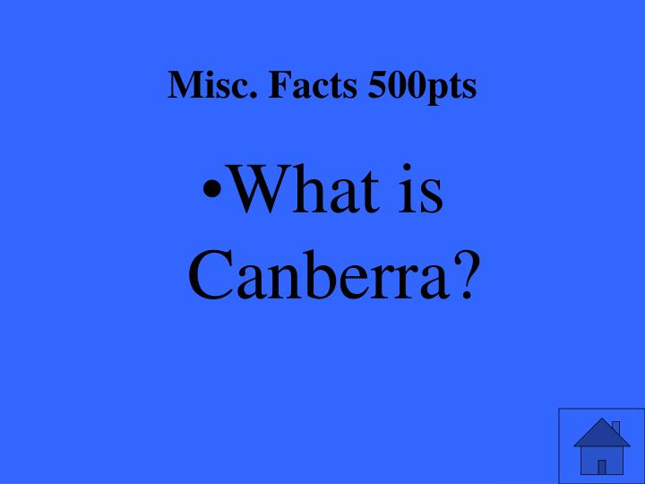 Misc. Facts 500pts