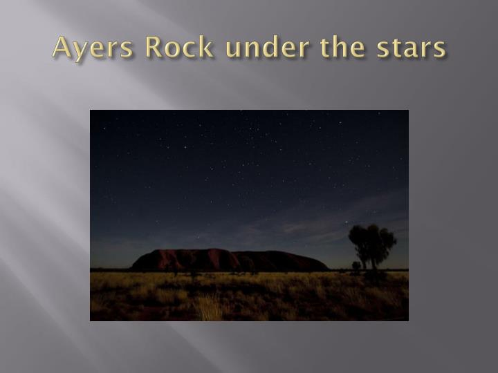 Ayers Rock under the stars
