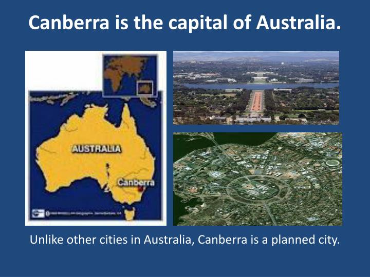 Canberra is the capital of Australia.