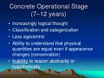 concrete operational stage 7 12 years