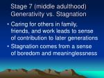 stage 7 middle adulthood generativity vs stagnation