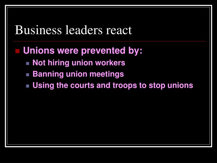 Business leaders react