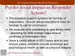 psycho social impact on responder actions