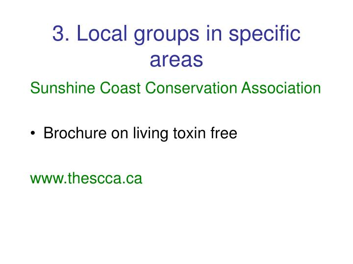 3. Local groups in specific areas