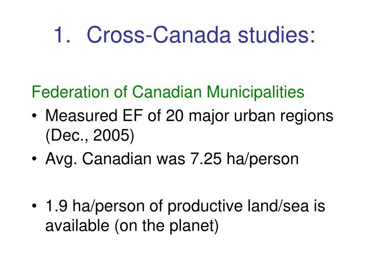 Cross-Canada studies: