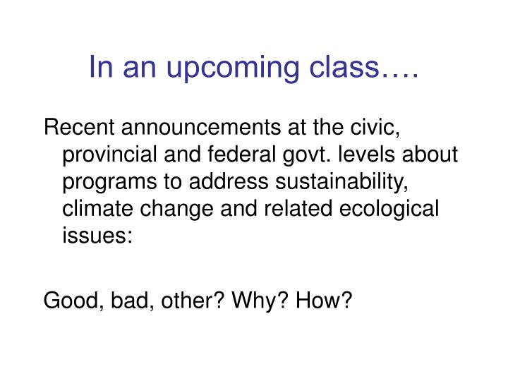 In an upcoming class….