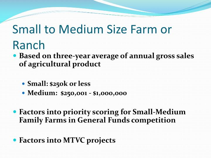 Small to Medium Size Farm or Ranch
