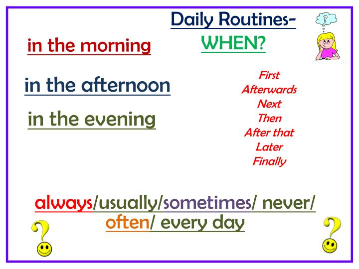 Daily Routines-