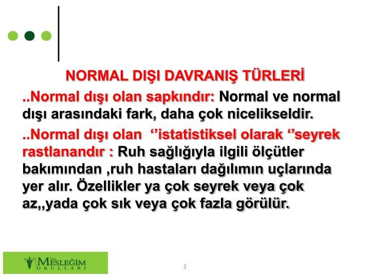 NORMAL DII DAVRANI TRLER