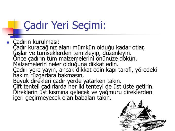 Çadır Yeri Seçimi: