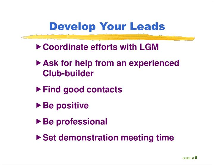 Develop Your Leads