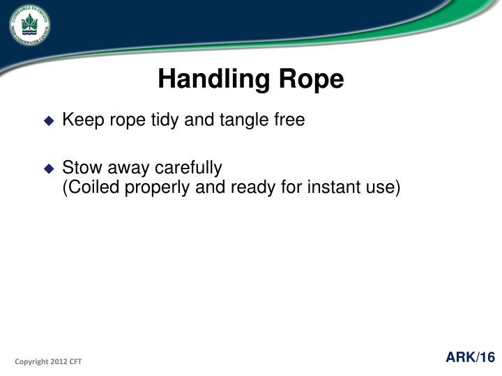 Handling Rope