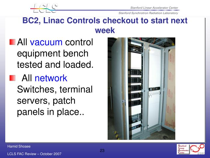 BC2, Linac Controls checkout to start next week