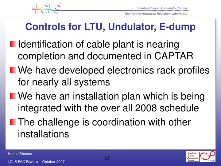 Controls for LTU, Undulator, E-dump
