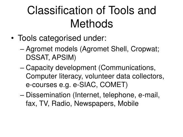 Classification of Tools and Methods