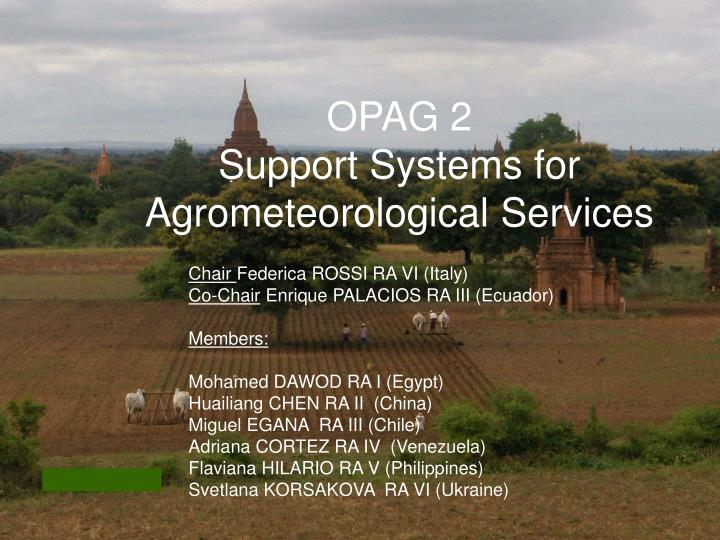 Opag 2 support systems for agrometeorological services
