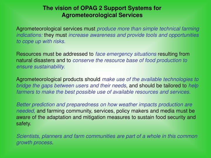 The vision of OPAG 2 Support Systems for Agrometeorological Services