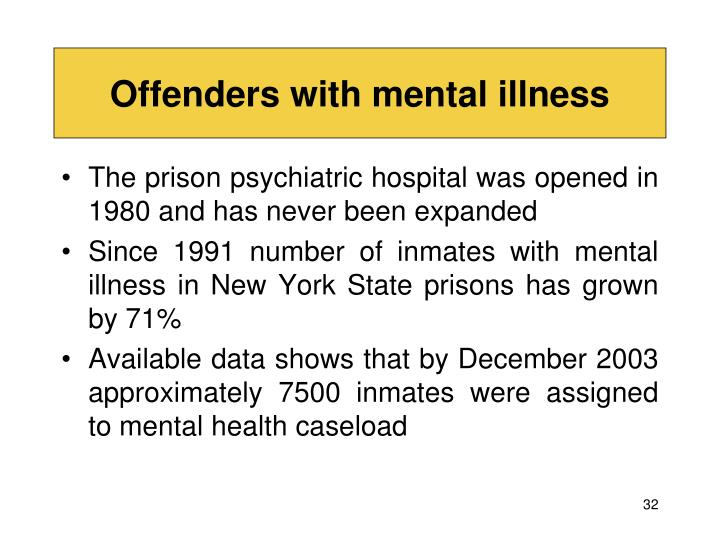 Offenders with mental illness