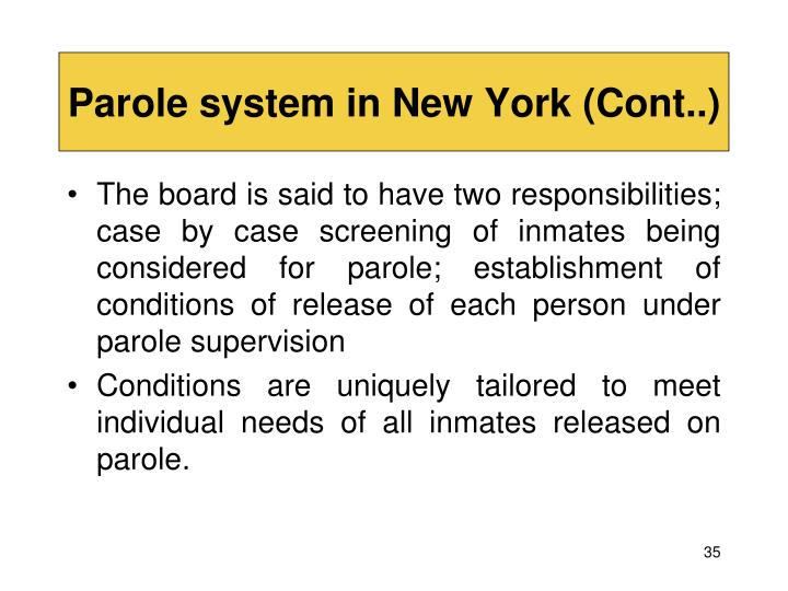 Parole system in New York (Cont..)