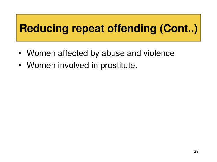 Reducing repeat offending (Cont..)