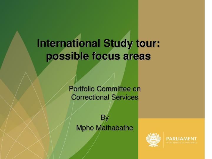 International Study tour: possible focus areas
