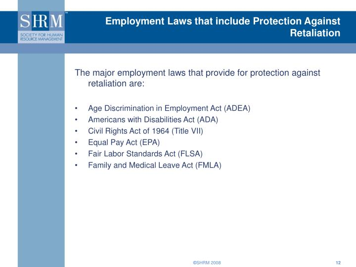 Employment Laws that include Protection Against Retaliation