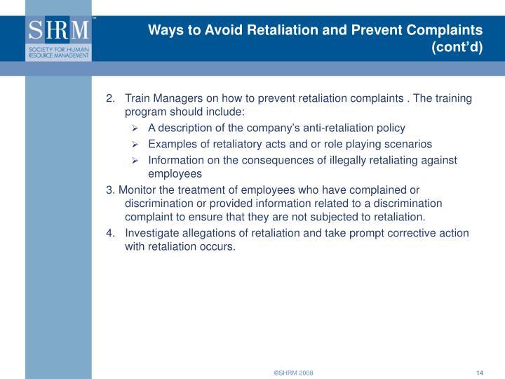 Ways to Avoid Retaliation and Prevent Complaints (cont'd)
