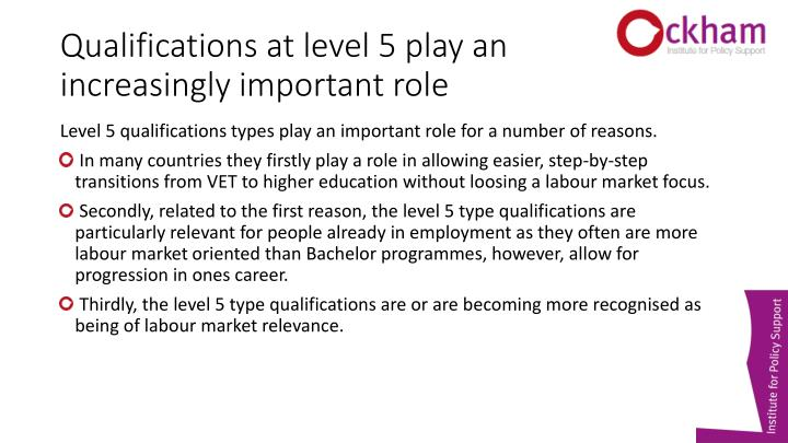 Qualifications at level 5 play an increasingly important role