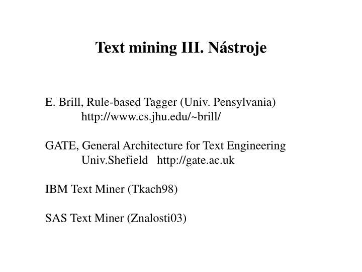 Text mining III. Nástroje
