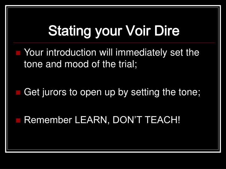 Stating your Voir Dire