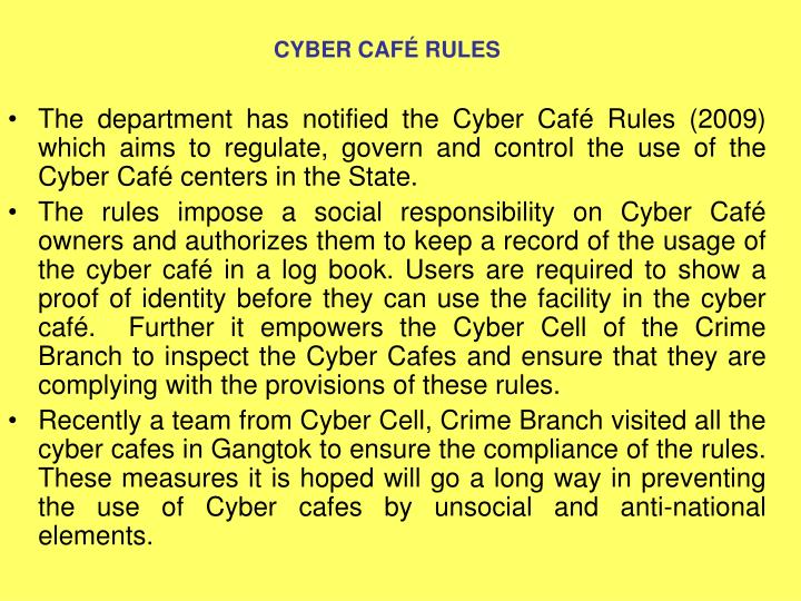 CYBER CAFÉ RULES