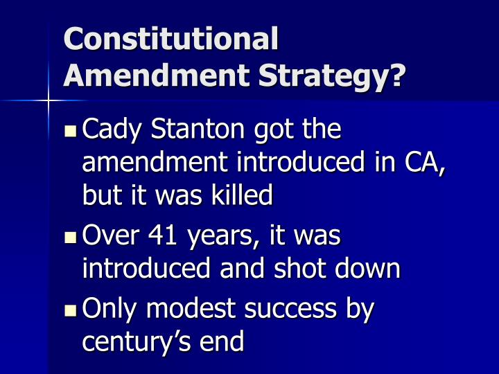 Constitutional Amendment Strategy?