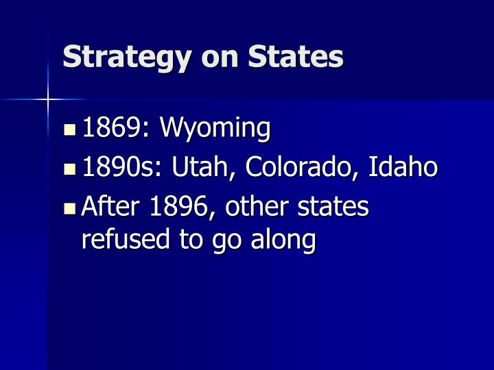 Strategy on States