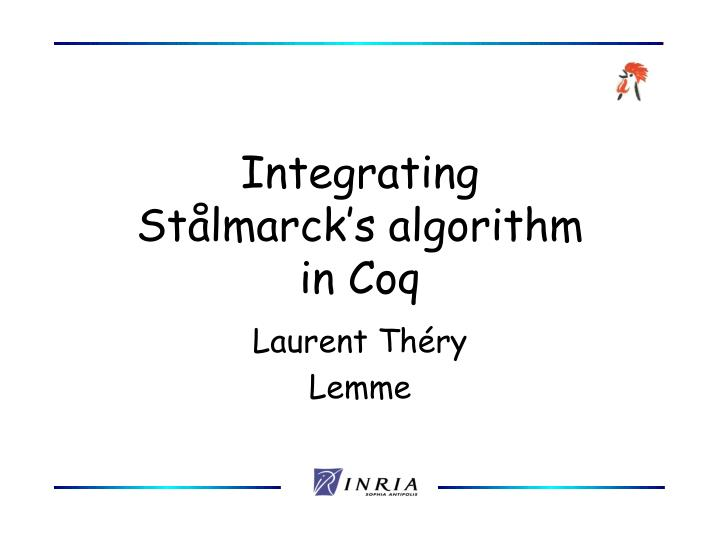 Integrating st lmarck s algorithm in coq