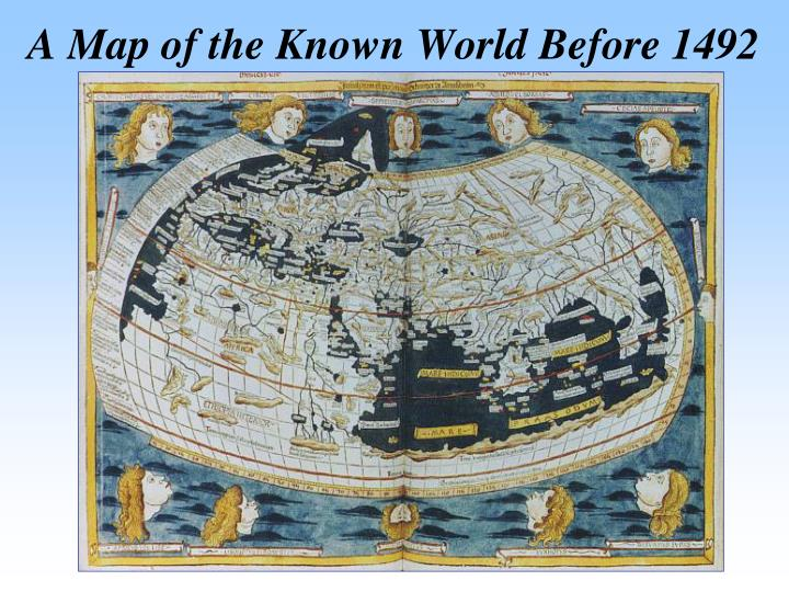 A Map of the Known World Before 1492