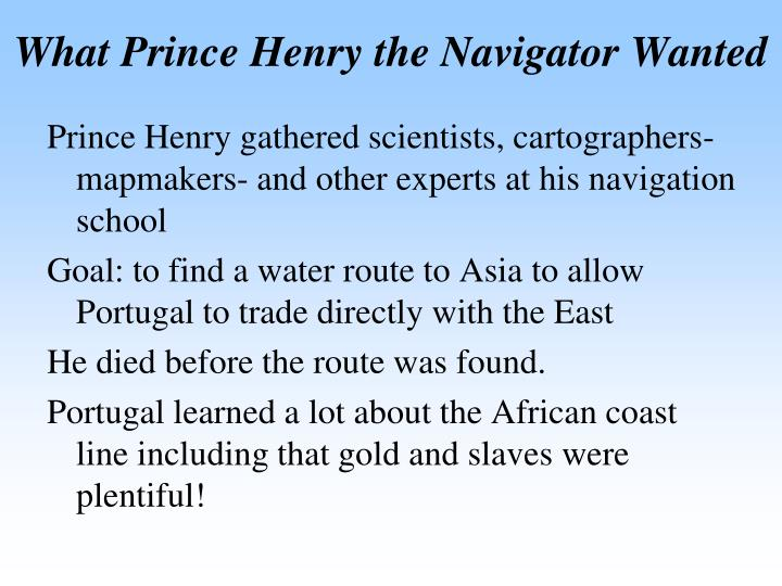 What Prince Henry the Navigator Wanted