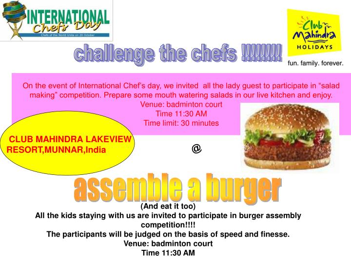 challenge the chefs !!!!!!!!