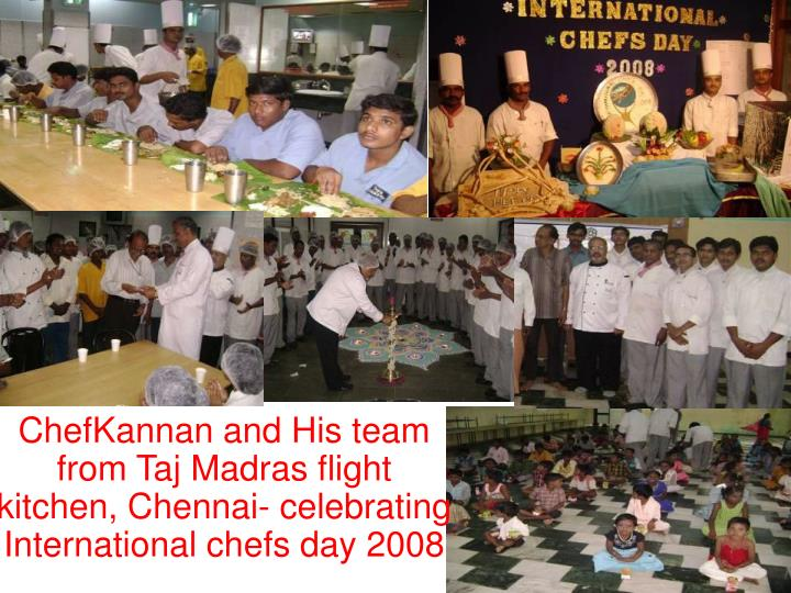 ChefKannan and His team from Taj Madras flight kitchen, Chennai- celebrating International chefs day