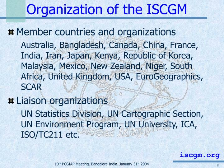 Organization of the ISCGM