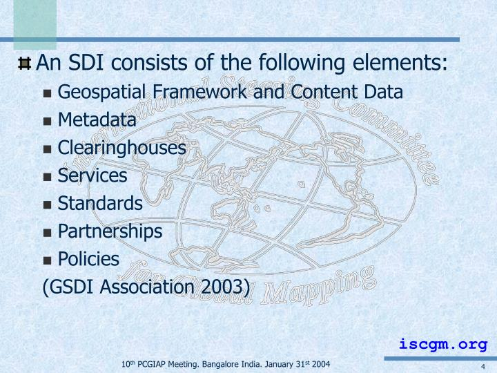 An SDI consists of the following elements: