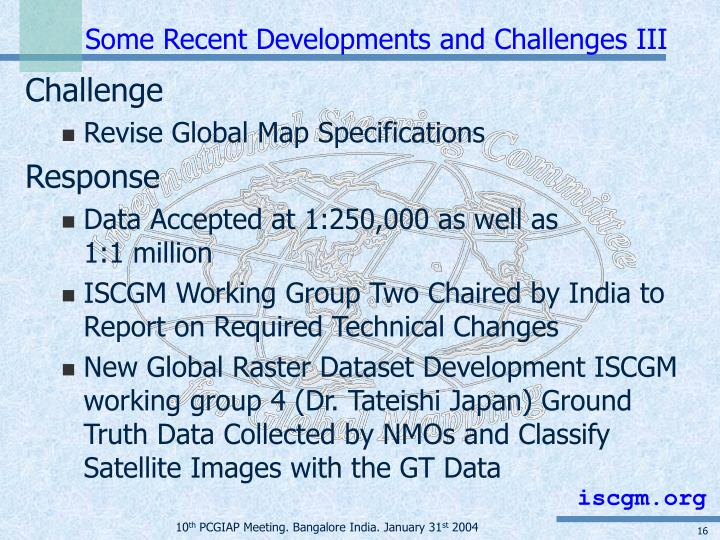Some Recent Developments and Challenges III