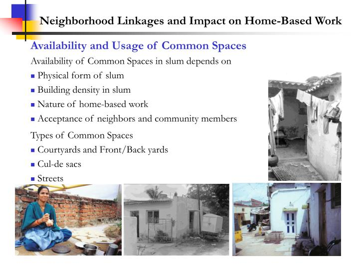 Neighborhood Linkages and Impact on Home-Based Work