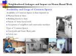 neighborhood linkages and impact on home based work