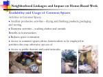 neighborhood linkages and impact on home based work1