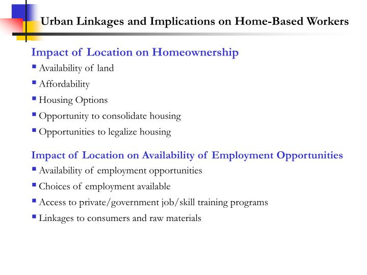 Urban Linkages and Implications on Home-Based Workers