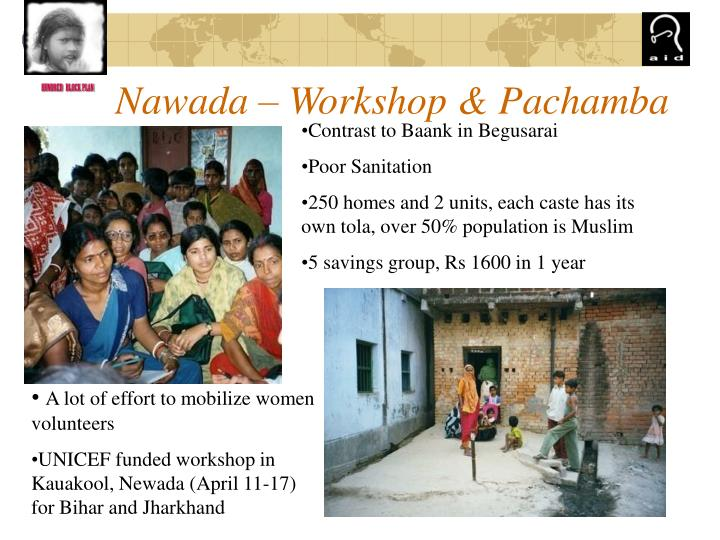 Nawada – Workshop & Pachamba