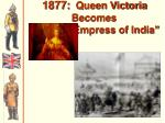 1877 queen victoria becomes empress of india