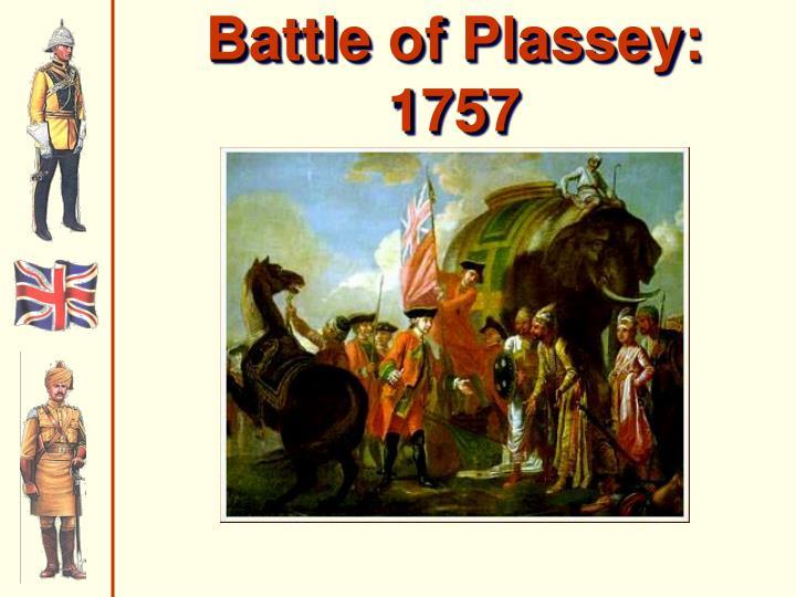 Battle of Plassey:  1757