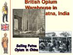 british opium warehouse in patna india