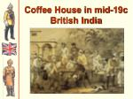 coffee house in mid 19c british india